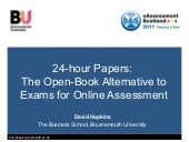 24-hour Papers: The Open-Book Alternative to Exams for Online Assessment
