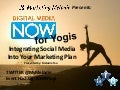 Digital Media Now for Yogis- Integrating Social Media