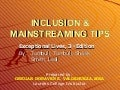Inclusion & Mainstreaming Tips