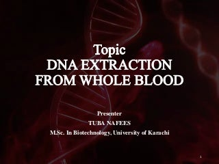 'dna extraction' on SlideShare