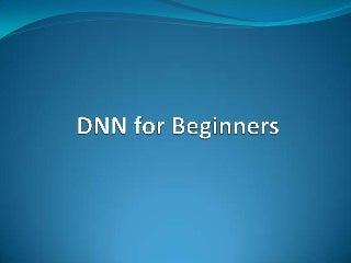 Dnn for beginners