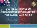 """Uso de anticoagulantes orales directos (DOACs) en """"situaciones especiales"""" en pacientes con fibrilación auricular"""