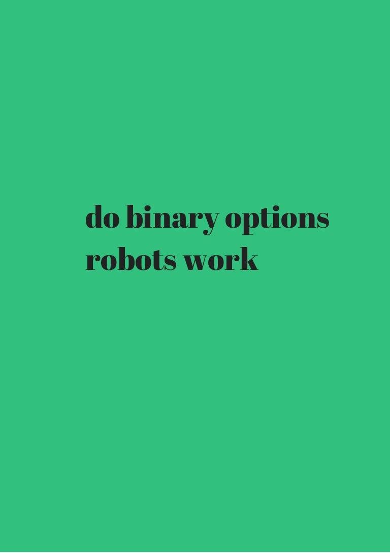 Do binary options robots works csgolounge betting keys