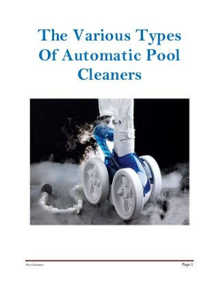 The Different Kinds Of Automatic Pool Cleaners