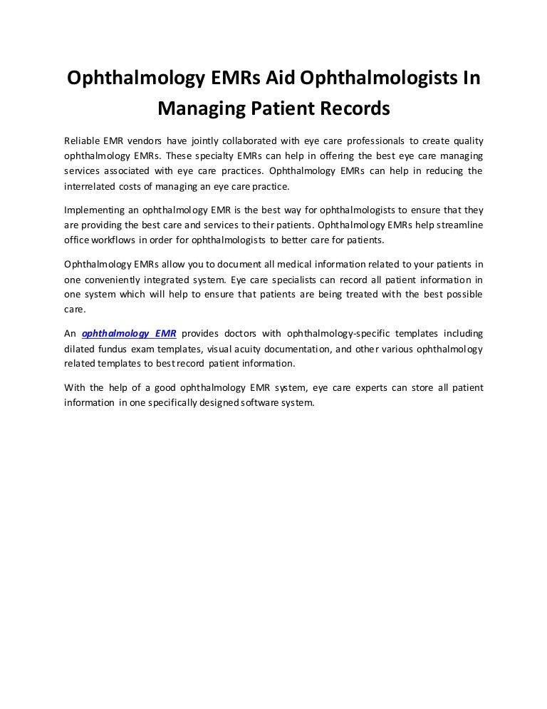 Ophthalmology EMRs Aid Ophthalmologists In Managing
