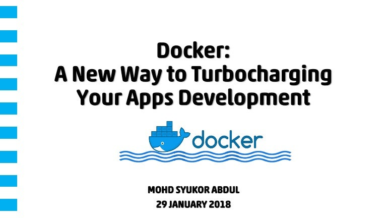 Docker: A New Way to Turbocharging Your Apps Development