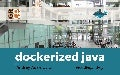 Dockerized Java Workshop for GR8conf 2017