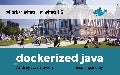 Dockerized Java for Belfast JUG and Docker Belfast meetups