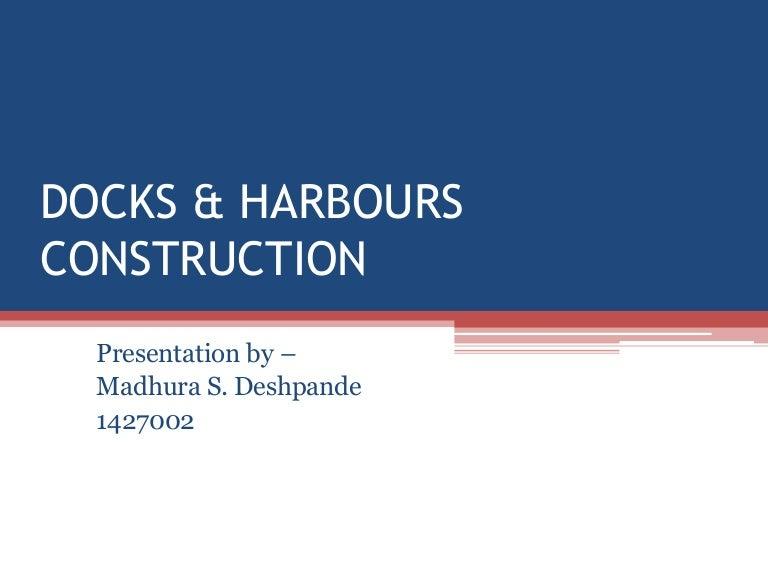 Docks & harbors construction