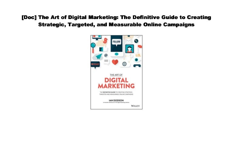 [Read] The Art of Digital Marketing: The Definitive Guide