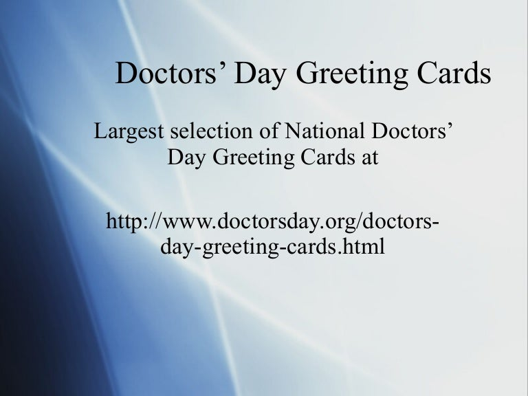 Doctors day greeting cards doctors day greeting cards 091124154722 phpapp02 thumbnail 4gcb1260884509 m4hsunfo