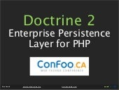 Doctrine 2 - Enterprise Persistence Layer For PHP