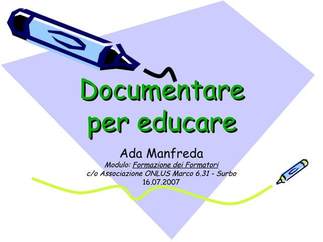 Documentare per educare