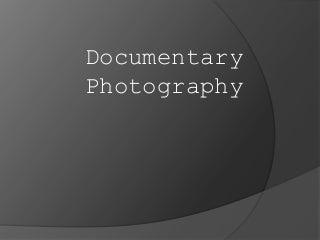 Documentary photography[1]