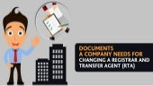 What Are The Documents A Company For Changing A Registrar and Share Transfer Agent?