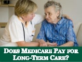 Does Medicare Pay for Long-Term Care