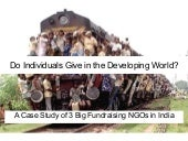 Do Individuals Give In The Developing World1