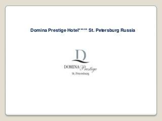 Domina Prestige Saint Petersburg Hotel