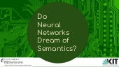 Do neural networks dream of semantics?