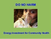 Do No Harm: Energy Investment for Community Health