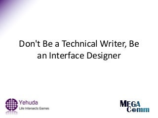 How to be a technical writer