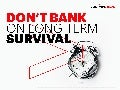 Don't Bank on Long-Term Survival