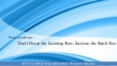 Don't Decay the Learning Rate, Increase the Batch Size Thesis introduction