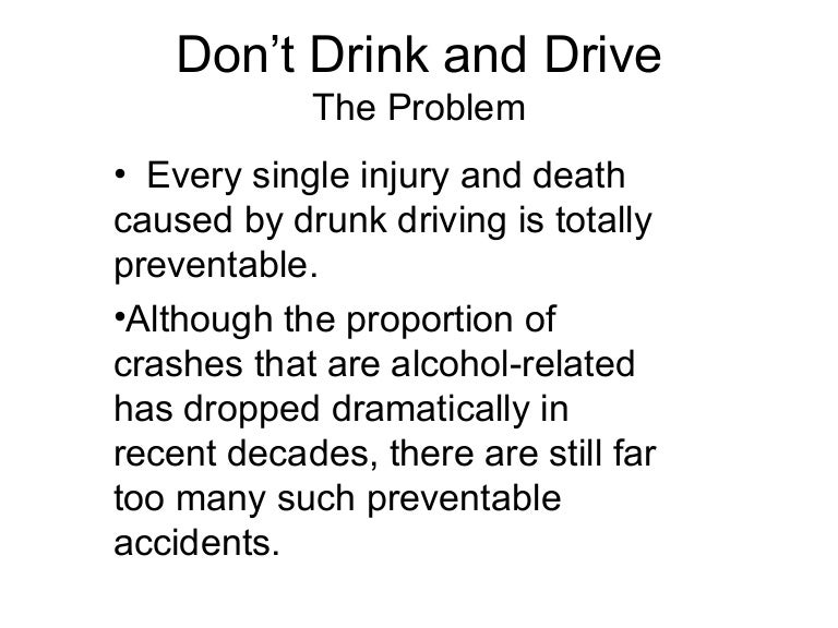 Drinking and driving persuasive speech