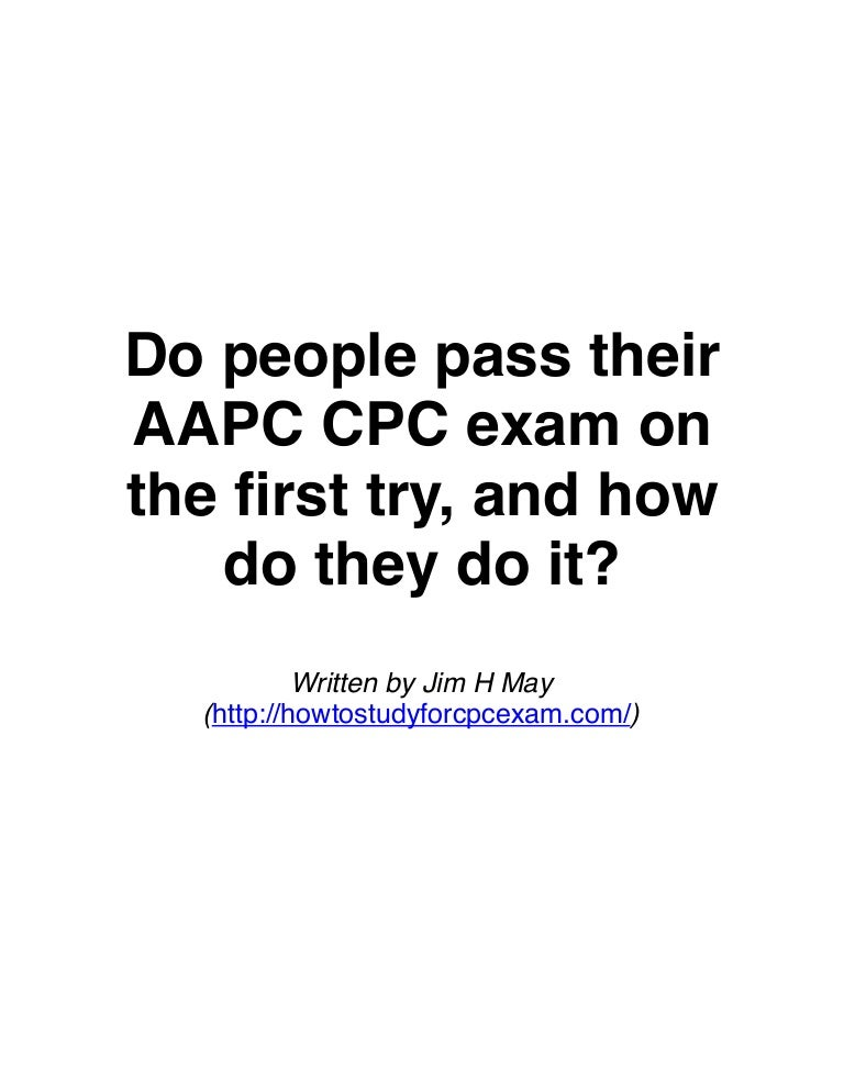 Do people pass aapc cpc exam on first try and how they do it