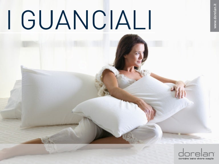 Cuscini Dorelan.I Guanciali La Scelta