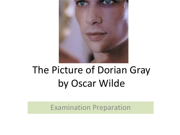 the picture of dorian gray exam prep