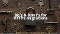Do's & Dont's for HTTPs migrations #SearchLDN