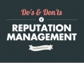 Do's and Don't of Reputation Management