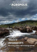 Water resources - Preservation and management - Les dossiers d'Agropolis International