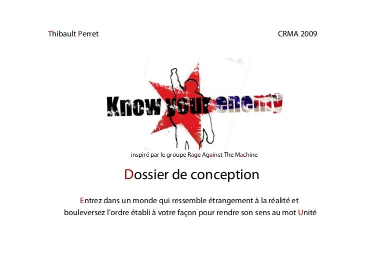 dossier conception know your enemy thibault perret