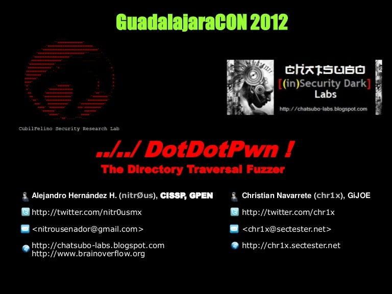 DotDotPwn v3 0 [GuadalajaraCON 2012]