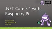 Dot NET Core 3 with the Raspberry Pi - Virtual Azure Community Day