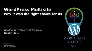 WordPress Multisite - WordPress Meetup Saint Petersburg, Russia 13 January 2017