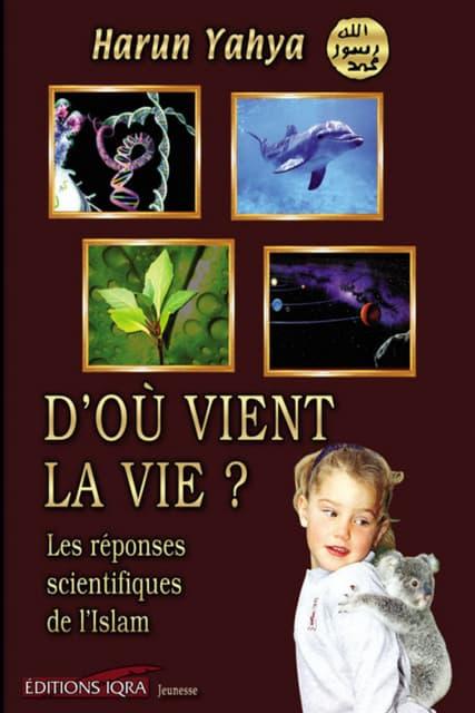 D'où vient la vie. french. français