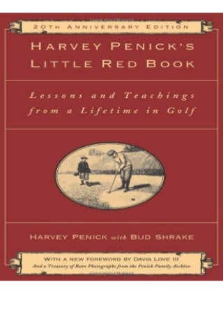 DOWNLOAD Harvey Penick's Little Red Book Lessons And Teachings From A Lifetime In Golf for android