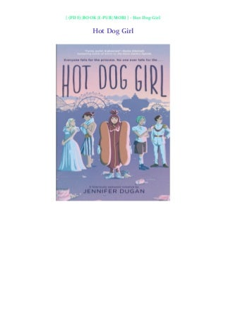 (Download) Hot Dog Girl (By Jennifer Dugan)