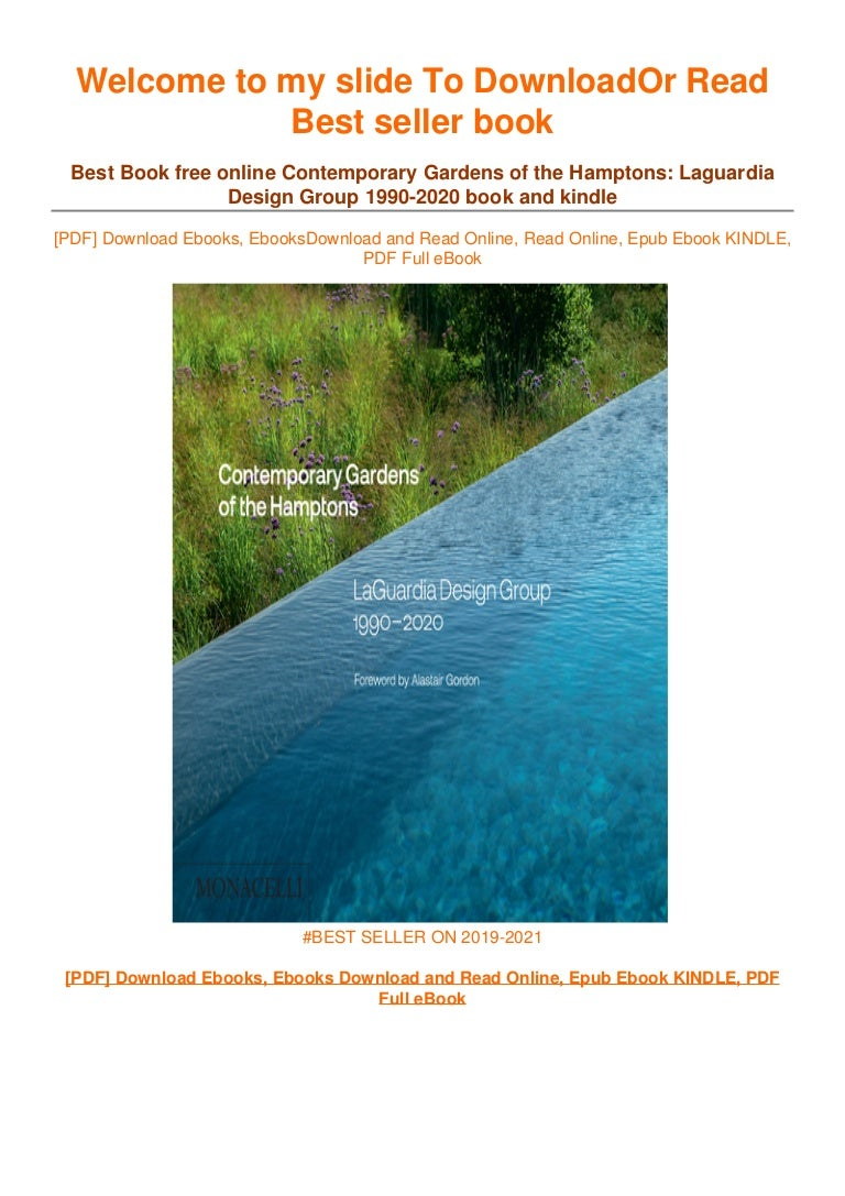 Free [DOWNLOAD IN ~!PDF Contemporary Gardens of the Hamptons: Laguardia De…