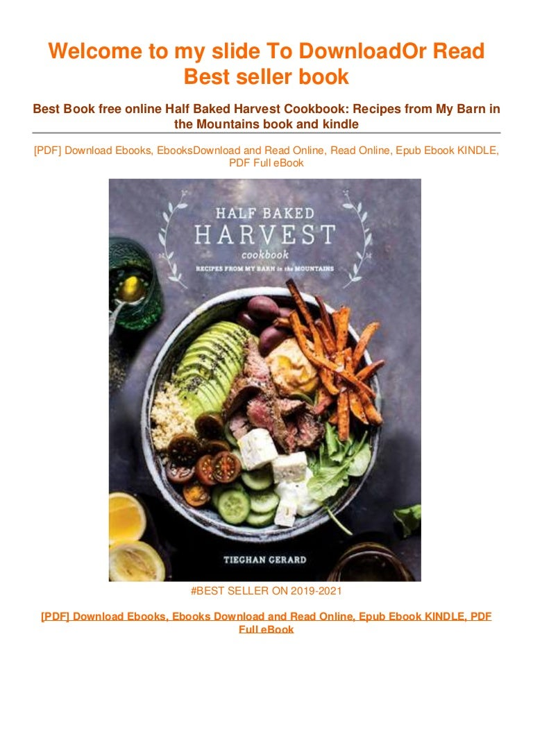 Free [DOWNLOAD IN !PDF Half Baked Harvest Cookbook: Recipes from My Barn in the Mountains ~^EPub]