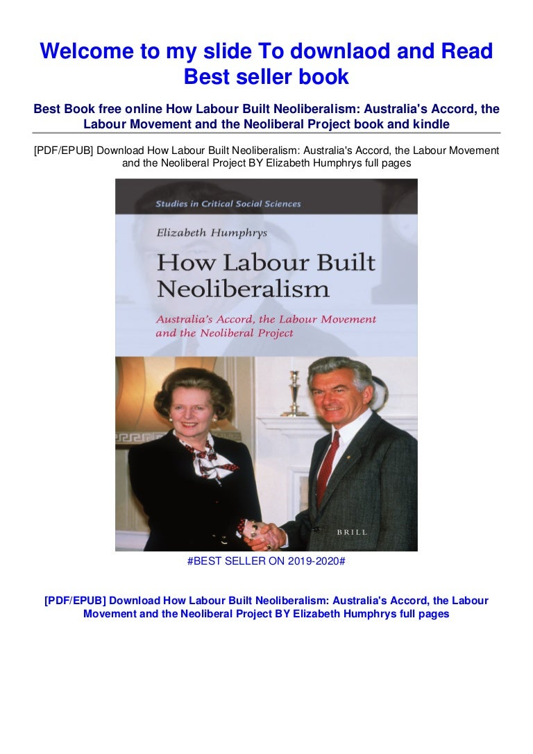 Free [DOWNLOAD IN #>PDF (How Labour Built Neoliberalism: Australia's Accor…