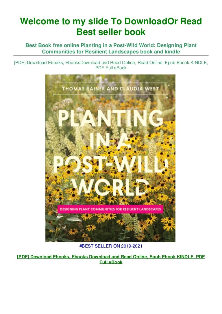 Free [DOWNLOAD IN @^PDF Planting in a Post-Wild World: Designing Plant Com…