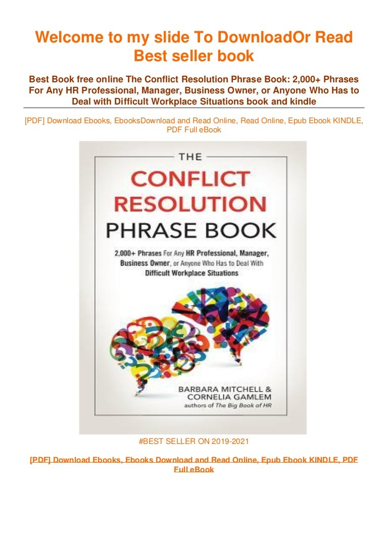 Free [DOWNLOAD IN !#PDF The Conflict Resolution Phrase Book: 2,000+ Phrases For Any HR Professional, Manager, Business Owner, or Anyone Who Has to Deal with Difficult Workplace Situations ^EPub]