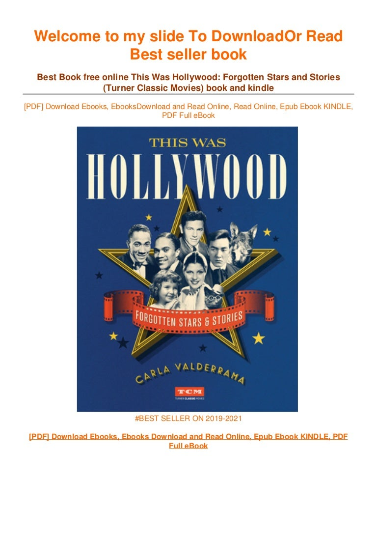 Free [DOWNLOAD IN ~!PDF This Was Hollywood: Forgotten Stars and Stories (Turner Classic Movies) ~^EPub]