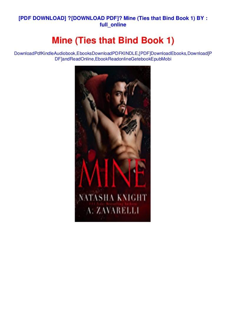 Free ?[DOWNLOAD PDF]? Mine (Ties that Bind Book 1) BY :