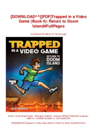 [DOWNLOAD^^][PDF]Trapped in a Video Game (Book 4): Return to Doom Island#FullPages
