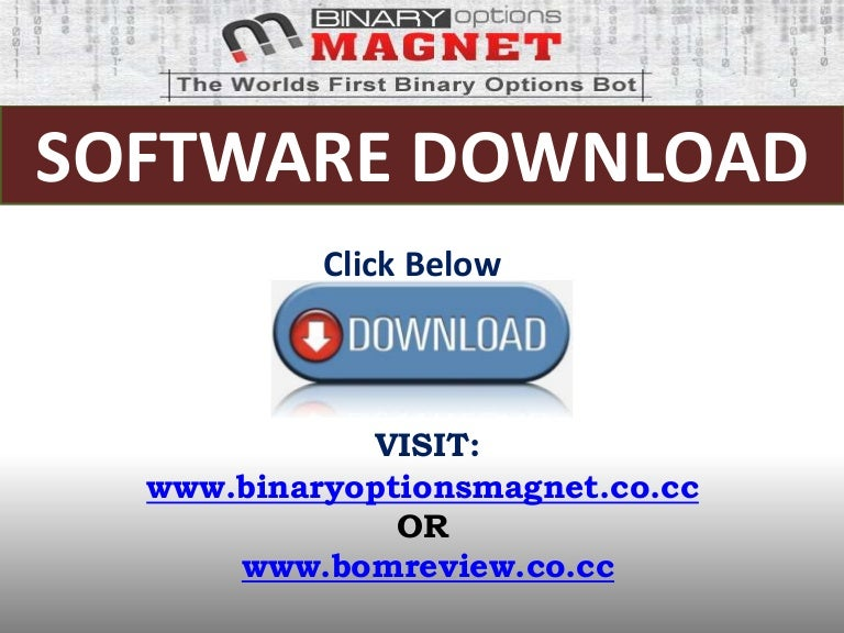 Binary options magnet login www the syndicate project cs go betting predictions